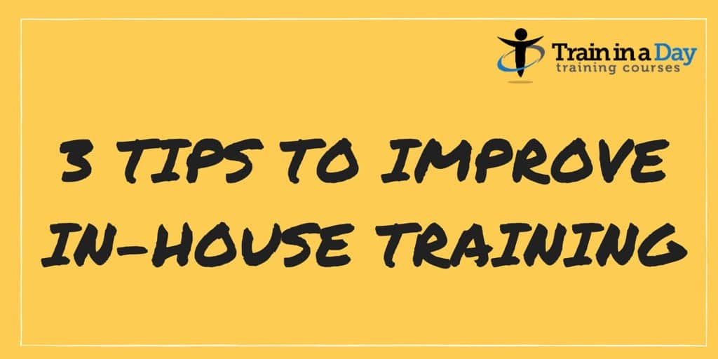 in house training tips